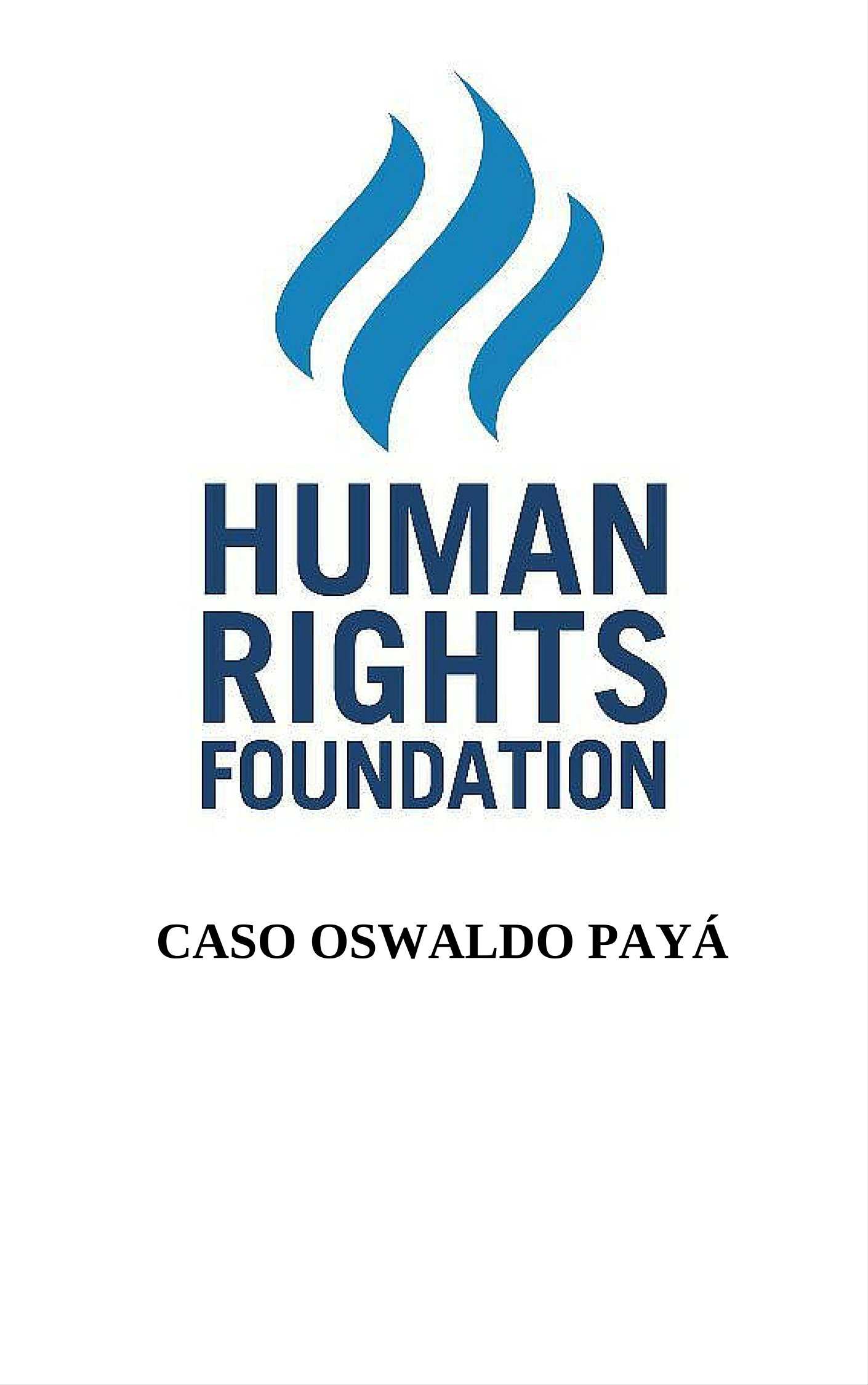 Caso Oswaldo Payá.  Spanish Edition