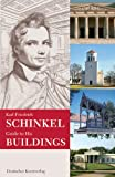 Karl Friedrich Schinkel Guide to His Buildings, J. Cramer, U. Laible, H. D. Nagelke, A. Bernhard, 3422066713