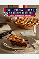 Supernatural: The Official Cookbook: Burgers, Pies, and Other Bites from the Road (Science Fiction Fantasy) (English Edition) Edición Kindle