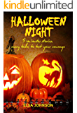HALLOWEEN NIGHT: 5-minutes stories, scary tales to test your courage