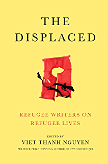 The sympathizer a novel pulitzer prize for fiction ebook viet the displaced refugee writers on refugee lives fandeluxe Images