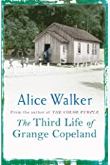 The Third Life of Grange Copeland Kindle Edition