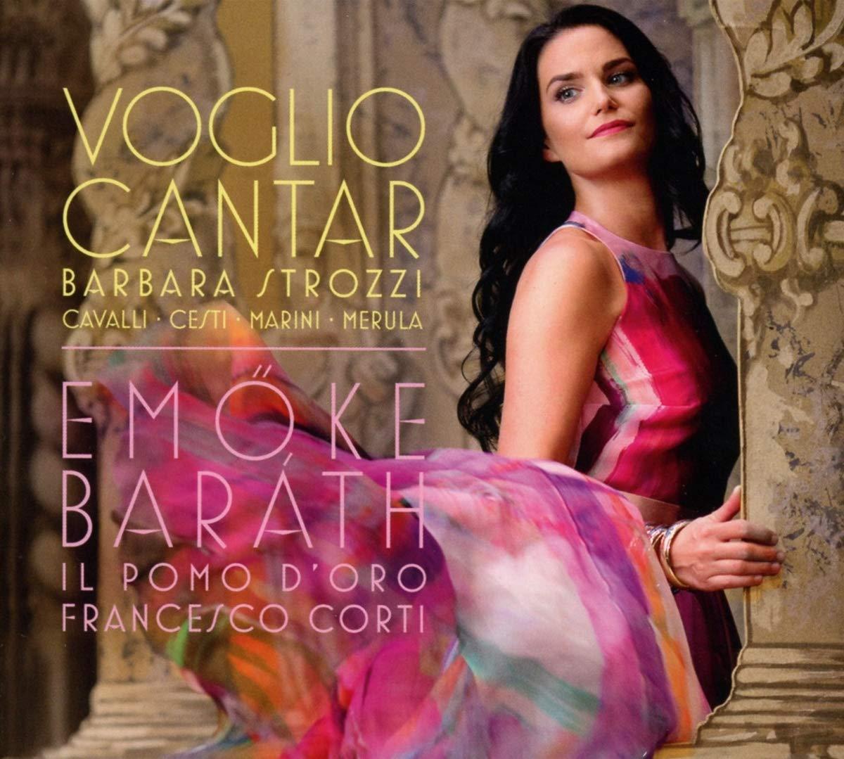 CD : Emoke Barath - Strozzi: Voglio Cantar (CD)
