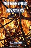 The Mansfield Mystery (Black Heath Classic Crime)