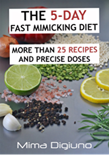 The 5 Day Fast Mimickingt More Than 25 Recipes And Precise Doses