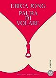 Paura di volare (Italian Edition)