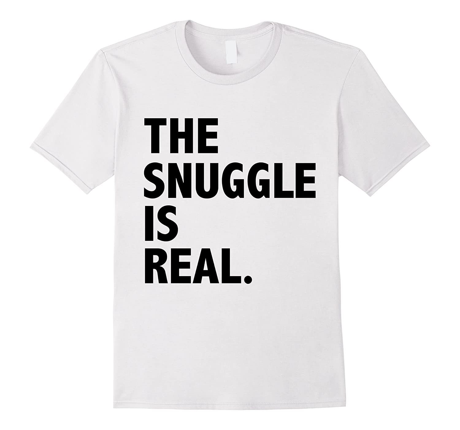 Funny The Snuggle is Real T-shirt Nap Napping Lazy Nappers-Art