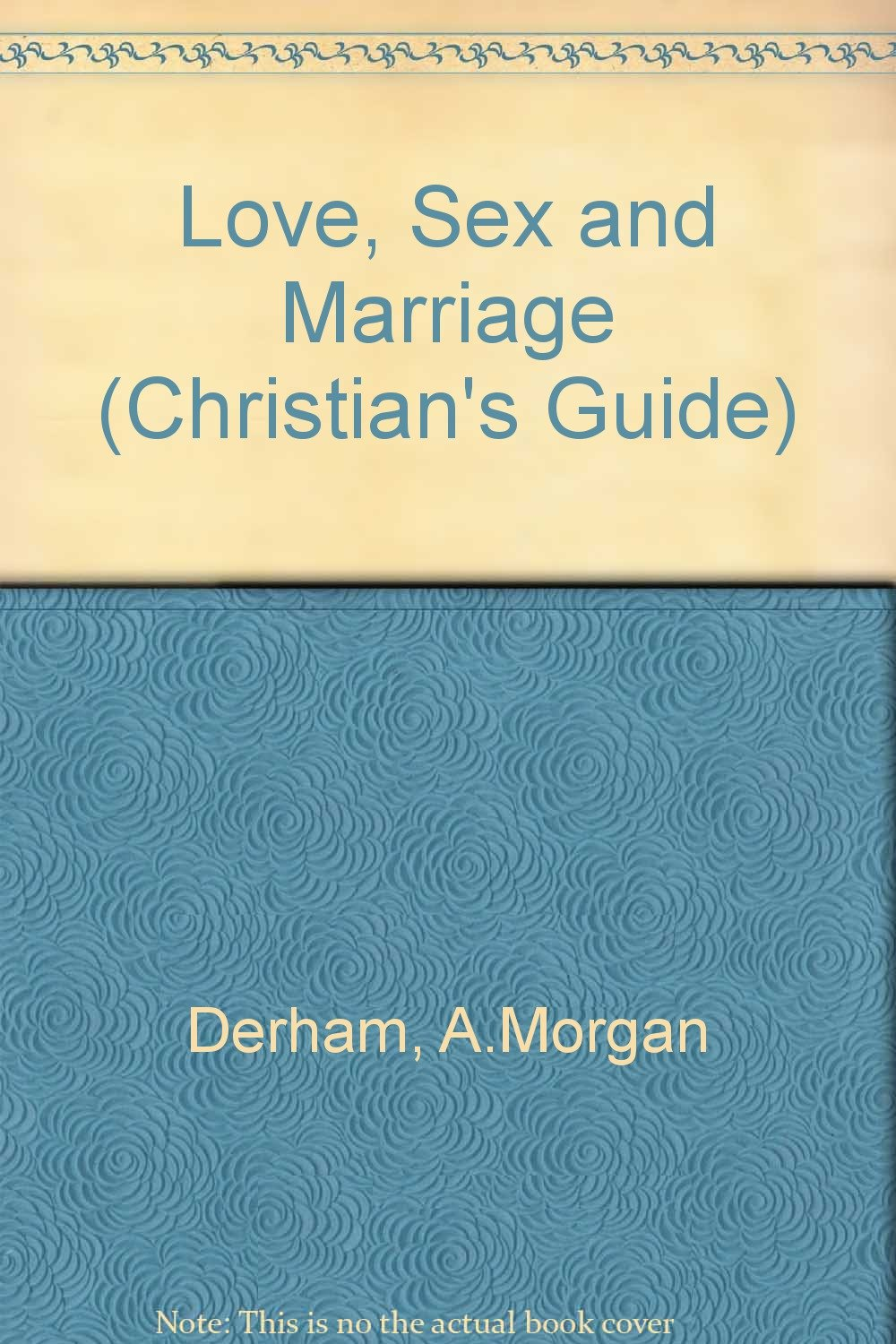 Christian guide to sex