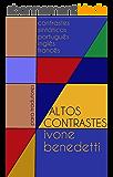 Altos Contrastes: Contrastes sintáticos - português/francês/inglês -  para tradutores (Portuguese Edition)