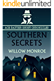 Southern Secrets: Ace Baxter Ghost Chronicles