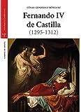 Fernando IV de Castilla (1295-1312) (Estudios Históricos La Olmeda)