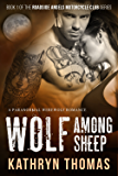 Wolf Among Sheep: A Paranormal Werewolf Romance (Roadside Angels Motorcycle Club Book 1)