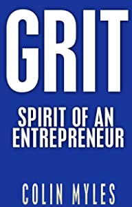 GRIT: Spirit of an entrepreneur