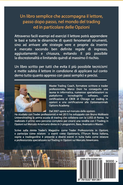 1c2e700837 Amazon.it: Come crearsi una rendita con il Trading: Capire le opzioni  settimanali Weekly - Dr Marco Doni - Libri