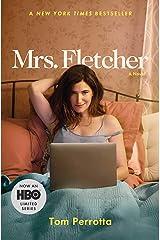 Mrs. Fletcher: A Novel Kindle Edition