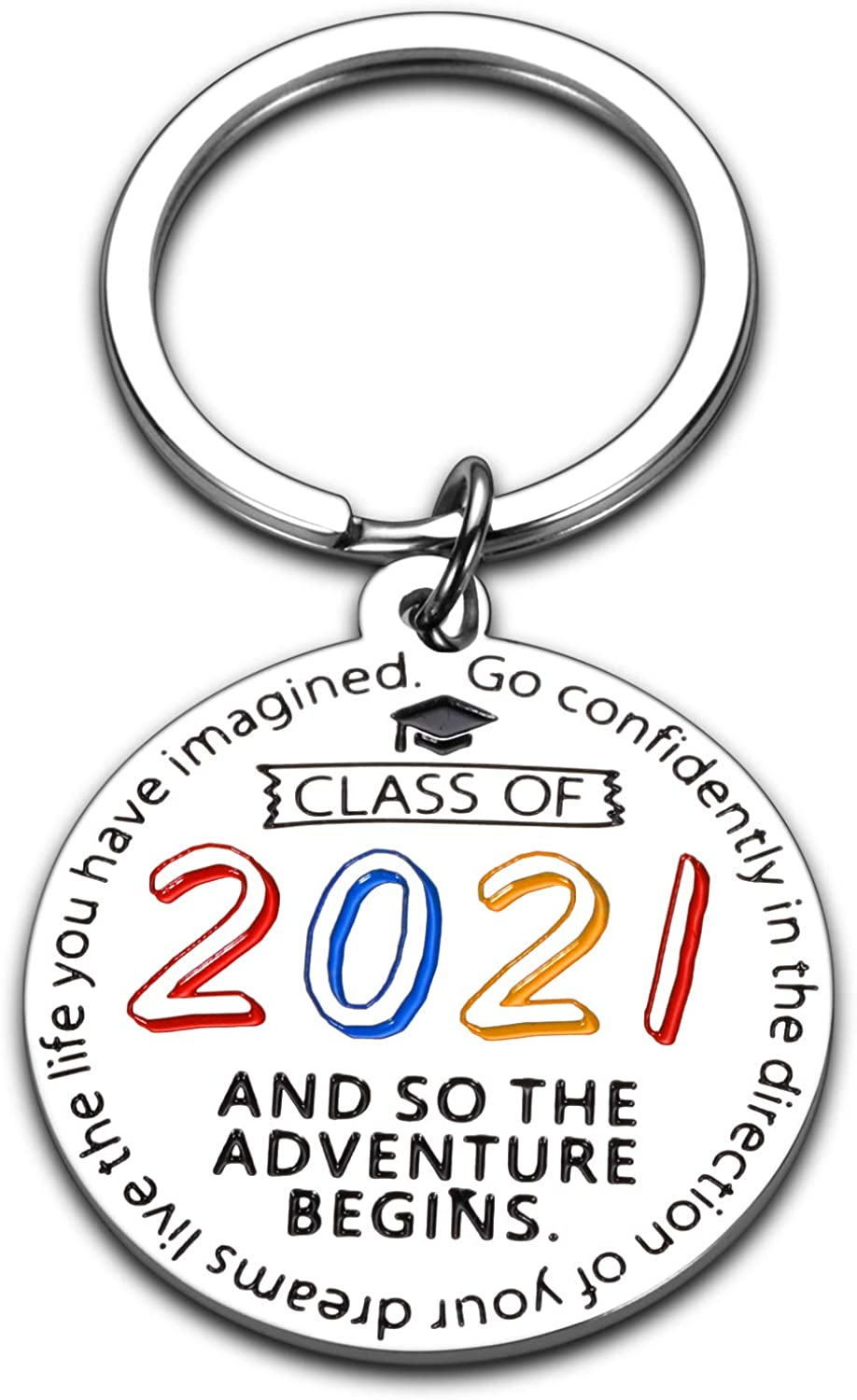 Class of 2021 Graduation Gifts Keychain for Him Her 2021 Inspirational Gifts for Boys Girls Son Daughter Friends Sisters Brothers High School College Graduates Nurse Students Teenagers from Mom Dad