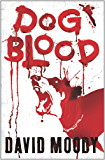 Dog Blood (English Edition)