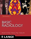 Basic Radiology, Second Edition (LANGE Clinical Medicine)