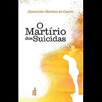 O Martírio dos suicidas