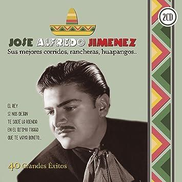 Sus Mejores Corridos, Rancheras, Huapangos..: José Alfredo Jiménez: Amazon.es: Música