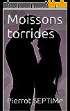 Moissons torrides