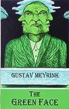 The Green Face (Dedalus European Classics)