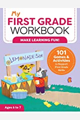 My First Grade Workbook: 101 Games and Activities to Support First Grade Skills (My Workbooks) Paperback