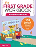 My First Grade Workbook: 101 Games and Activities to Support First Grade Skills (My Workbooks)