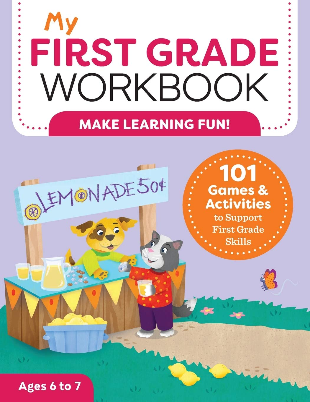 - My First Grade Workbook: 101 Games And Activities To Support First