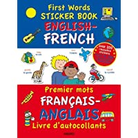 First Words Sticker Book: English - French (First Words Sticker Books)