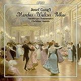 Joseph Gung'l: Waltzes, Marches, Polkas