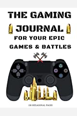 The Gaming Journal: Gaming Hexagonal Graph Paper Notebook Hexagons - 150 pages 8.5x11 : Notebook 150 pages Game Controller Soft Cover, Large ... book (The Gaming Collection) (Volume 2) Paperback