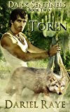 Dark Sentinels Book Two: Torin