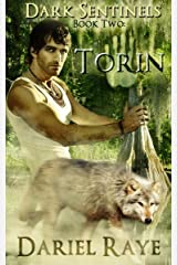 Dark Sentinels Book Two: Torin Kindle Edition