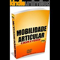 Mobilidade Articular: Aumente sua Amplitude Articular
