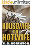 Housewife To Hotwife: Watching your wife having sex with another man erotica