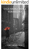 O Guarda-chuva Vermelho