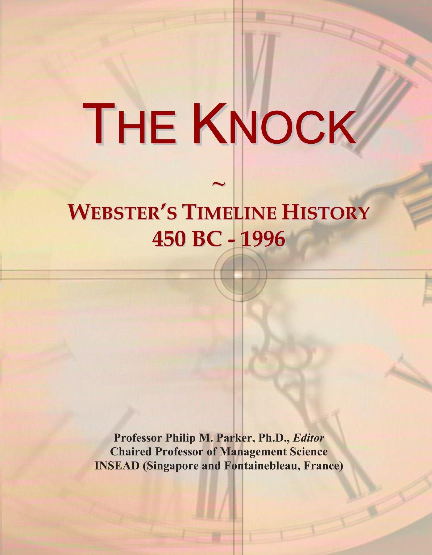 Download The Knock: Webster's Timeline History, 450 BC - 1996 PDF