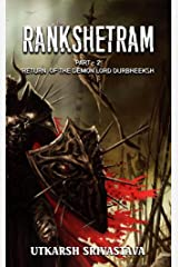 Rankshetram: Return of the Demon Lord Durbheeksh Kindle Edition