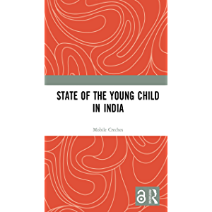 State of the Young Child in India