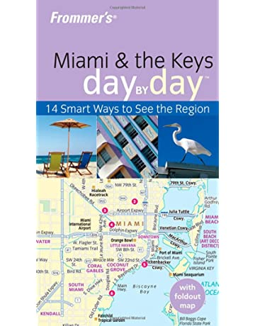 Frommers Miami & the Keys Day by Day (Frommers Day by Day ...