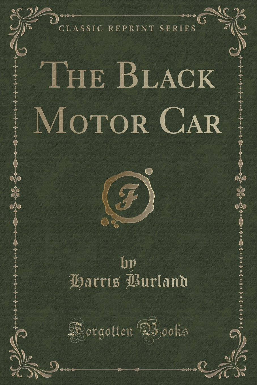 Download The Black Motor Car (Classic Reprint) PDF
