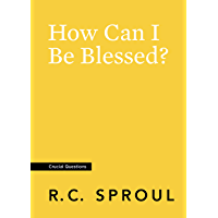 How Can I Be Blessed? (Crucial Questions) (English Edition)