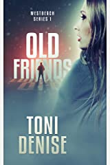 Old Friends: Westbeach Series 1 Kindle Edition