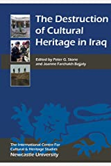 The Destruction of Cultural Heritage in Iraq (Heritage Matters) (Volume 1) Paperback