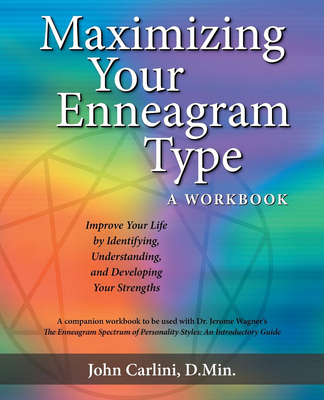 Maximizing Your Enneagram Type a workbook: Improve Your Life by ...