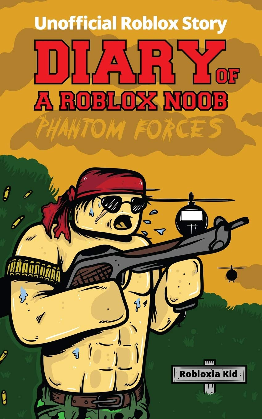 Diary Of A Roblox Noob Roblox Phantom Forces Roblox Book 7 Kid