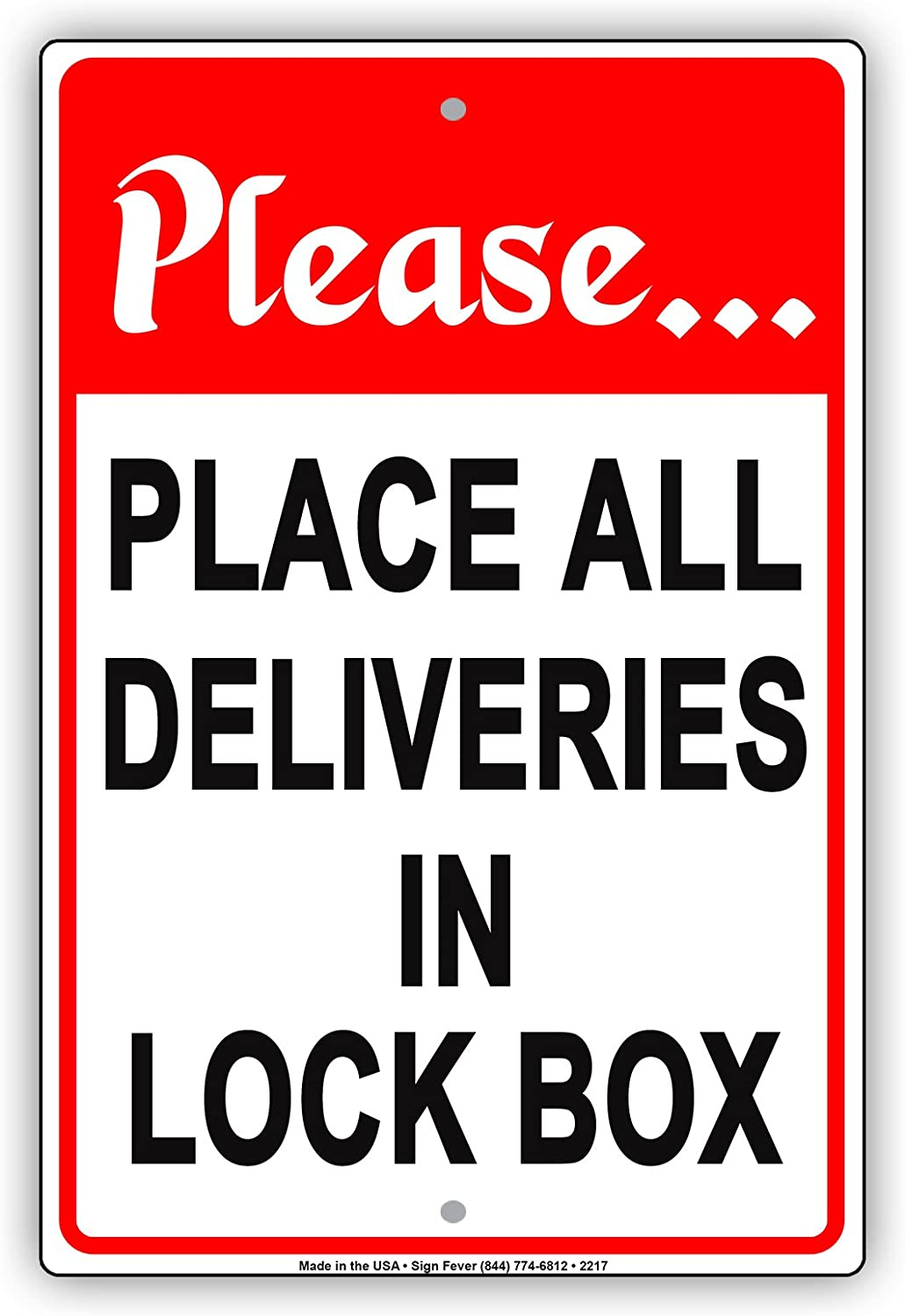 Please Place All Deliveries in Lock Box Receiving Drop Off Area Alert Caution Warning Notice Aluminum Metal Tin 8x12 Sign Plate