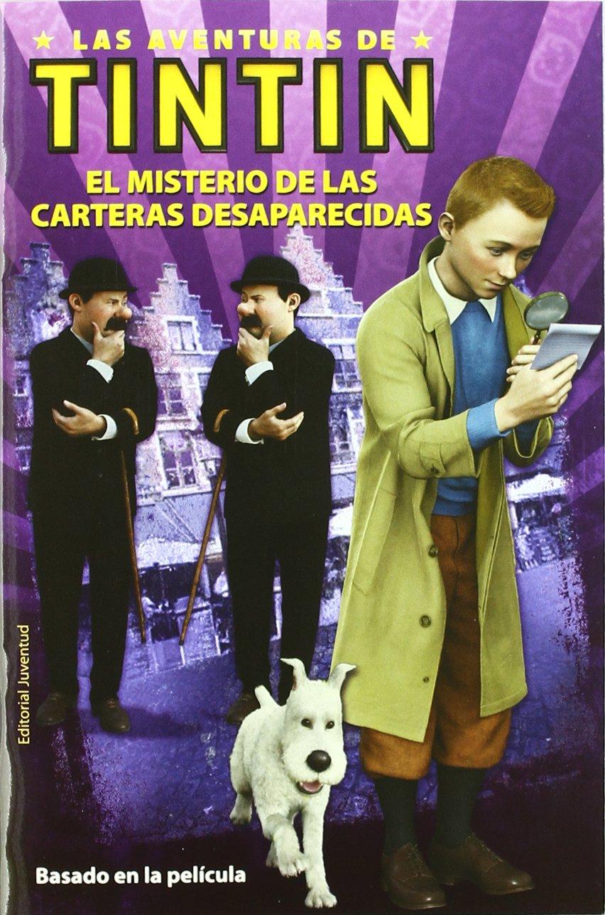 El misterio de las carteras desaparecidas (Las Aventuras De Tintin / the Adventures of Tintin) (Spanish Edition) (Spanish) Paperback – November 1, 2011