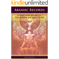 Akashic Records: A Practical Guide to Discover Your Soul's Path